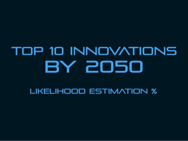 top-10-innovations-by-2050-1-638